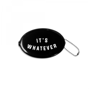 "Black rubber coin pouch with the text ""It's Whatever"" on the front. The coin wallet also has a silver ball chain"